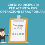 Credito d'imposta per attività di ricerca e sviluppo chiarimenti dell'Agenzia delle entrate in materia di operazioni straordinarie