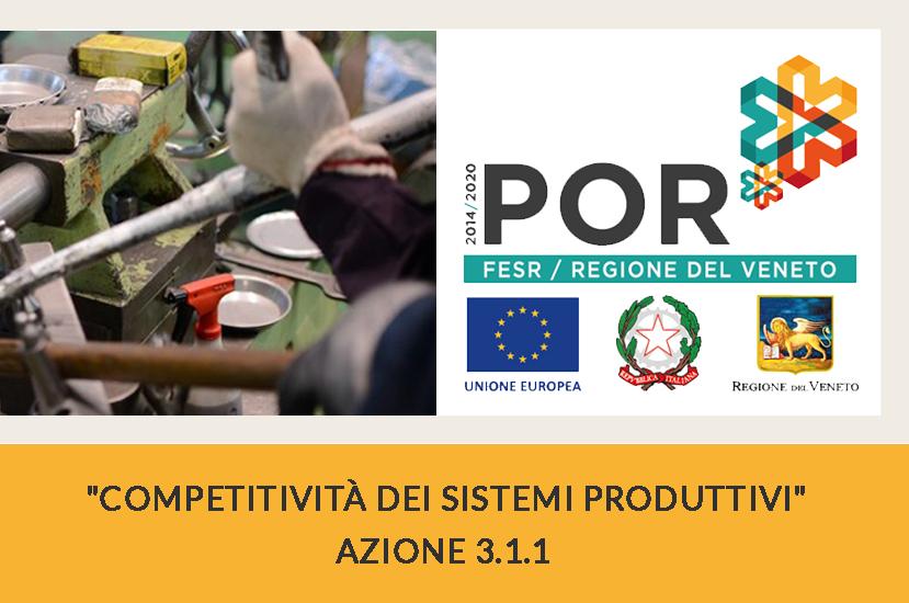 POR - FESR 2014-2020 REGIONE VENETO - Azione 3.1.1 Manifattura