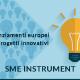 SME Instrument – finanziamenti europei per progetti innovativi