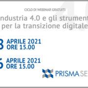 Ciclo di Webinar Industria 4.0 e gli strumenti per la transizione digitale