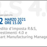 Webinar gratuito Credito d'imposta R&S, Investimenti 4.0 e Smart Manufacturing Manager